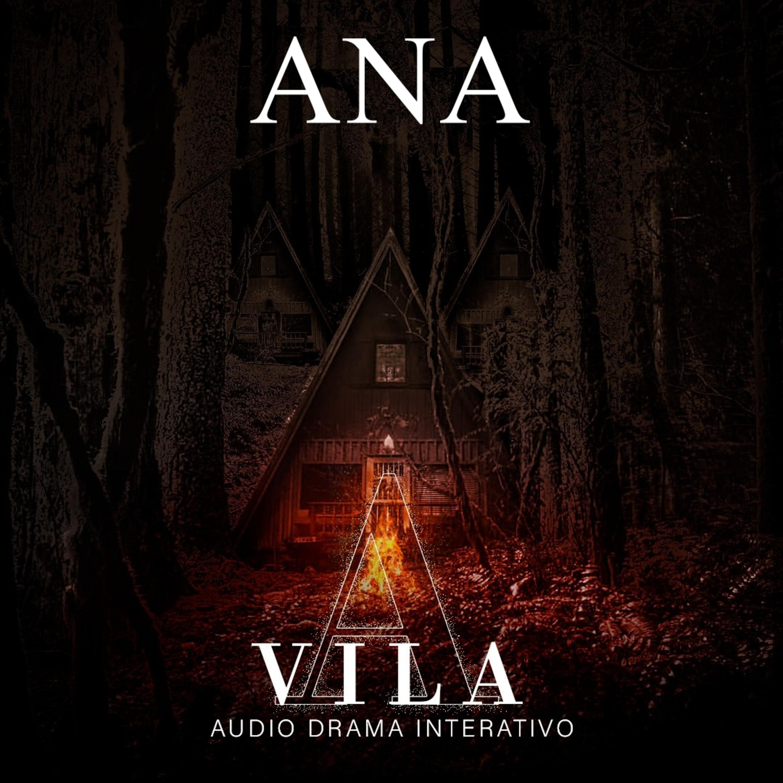 ANA - A VILA [Conto Interativo]