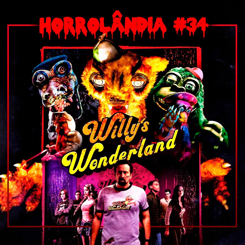 Horrolândia 34   Willy's Wonderland