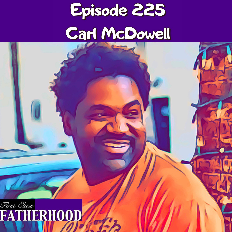 #225 Carl McDowell
