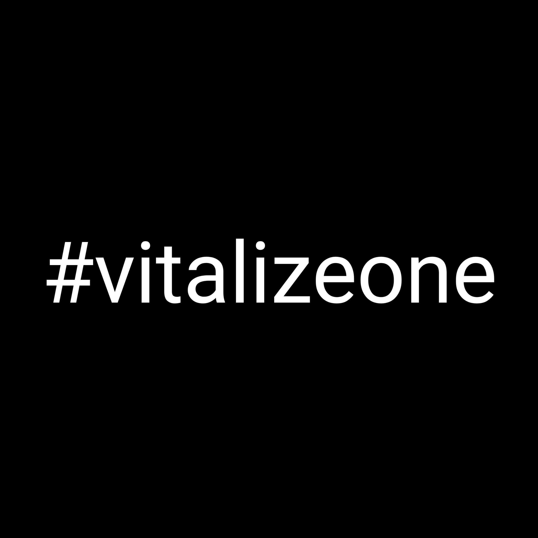 #vitalizeone