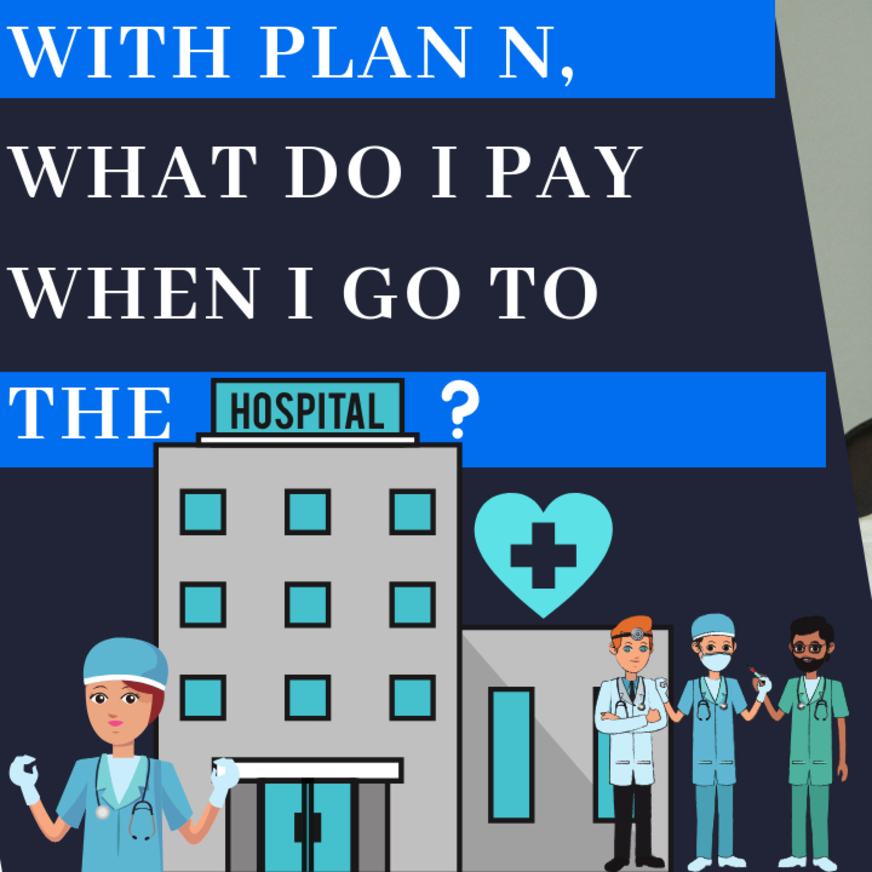 Medicare Supplement Plan N - Plan N Coverage: Hospital Costs