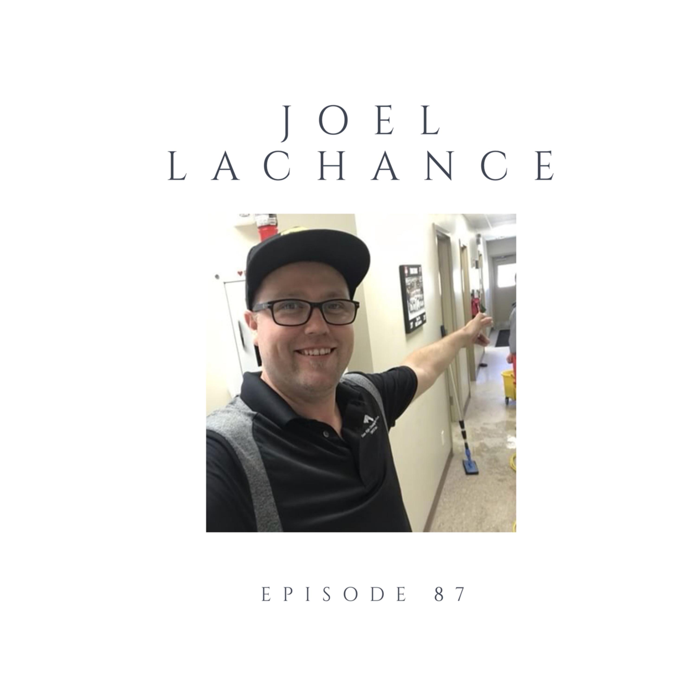 Episode 87 Joel Lachance