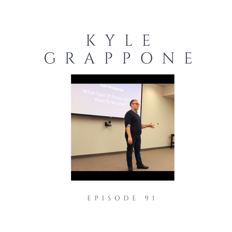 Episode 91 Kyle Grappone