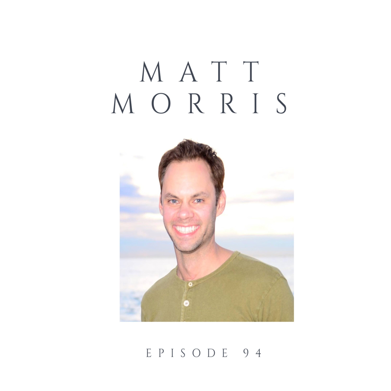 Episode 94 Matt Morris