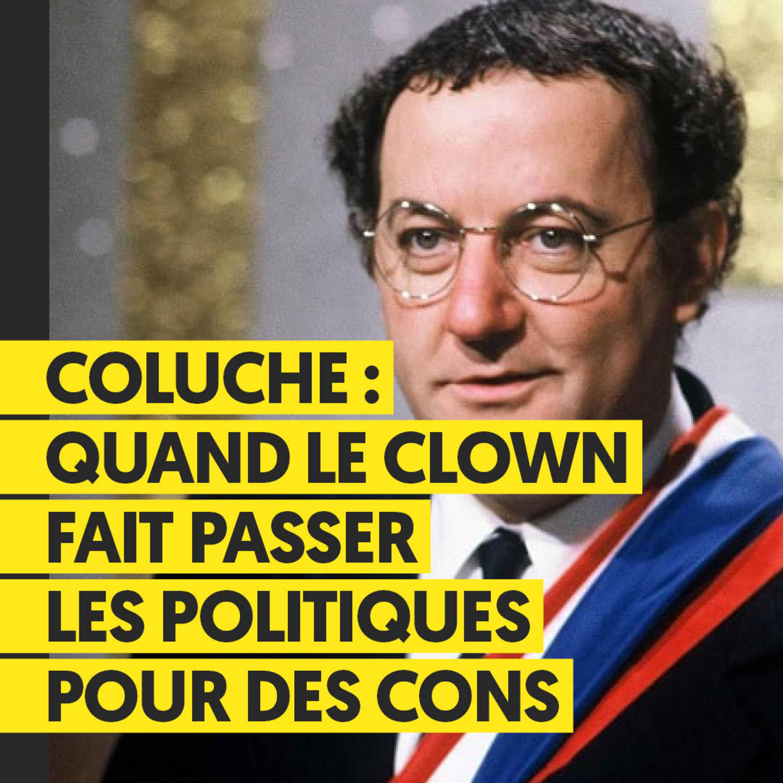 Coluche : Quand le clown fait passer les politiques pour des cons | Marie Duret-Pujol