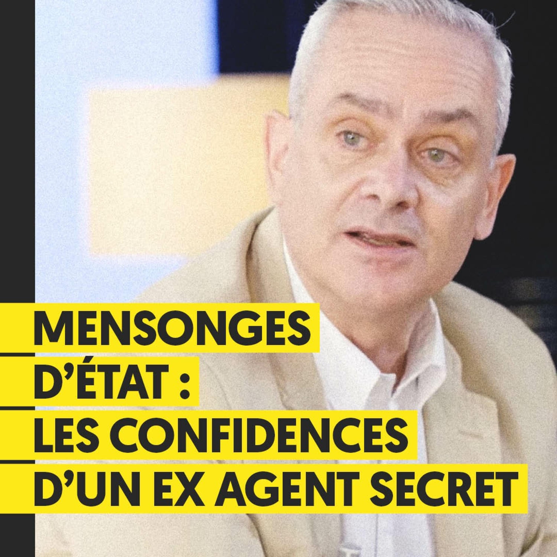 Fake news d'Etat : les vérités d'un ex agent secret | Jacques Baud