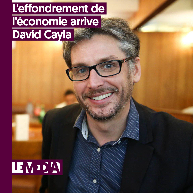 L'entretien d'actu   L'effondrement de l'économie arrive   David Cayla