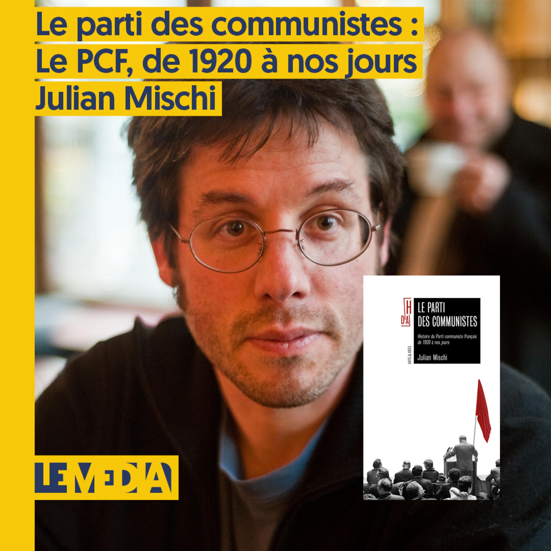 Osap | Le parti des communistes : Histoire du PCF, de 1920 à nos jours | Julian Mischi