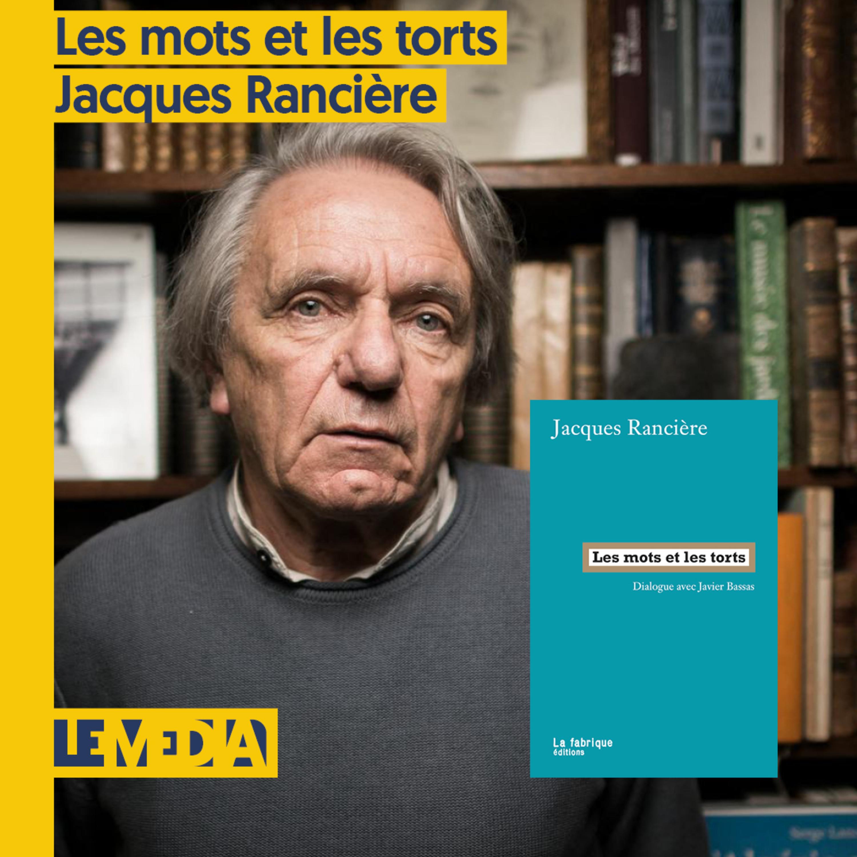 Osap   Les mots et les torts   Jacques Rancière