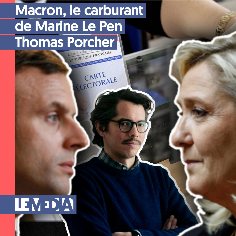 Instéco | Macron, le carburant de Marine Le Pen | Thomas Porcher
