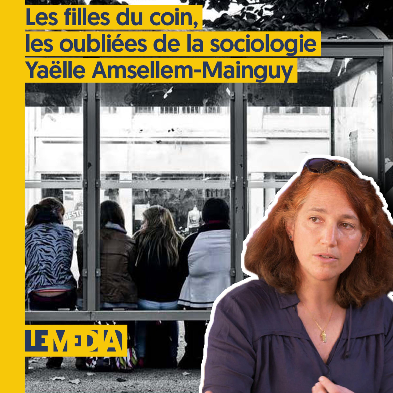 Osap | Les filles du coin, les oubliées de la sociologie | Yaelle Amsellem Mainguy