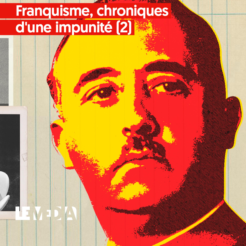 Franquisme, chroniques d'une impunité (2) – La juge qui venait d'Argentine