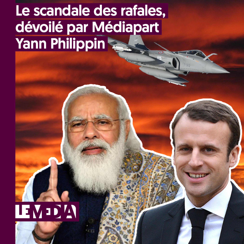 Entractu | Le scandale des rafales, dévoilé par Mediapart | Yann Philippin