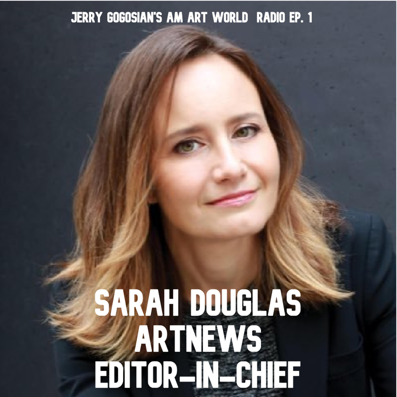 ARTnewseditor-in-chief Sarah Douglas