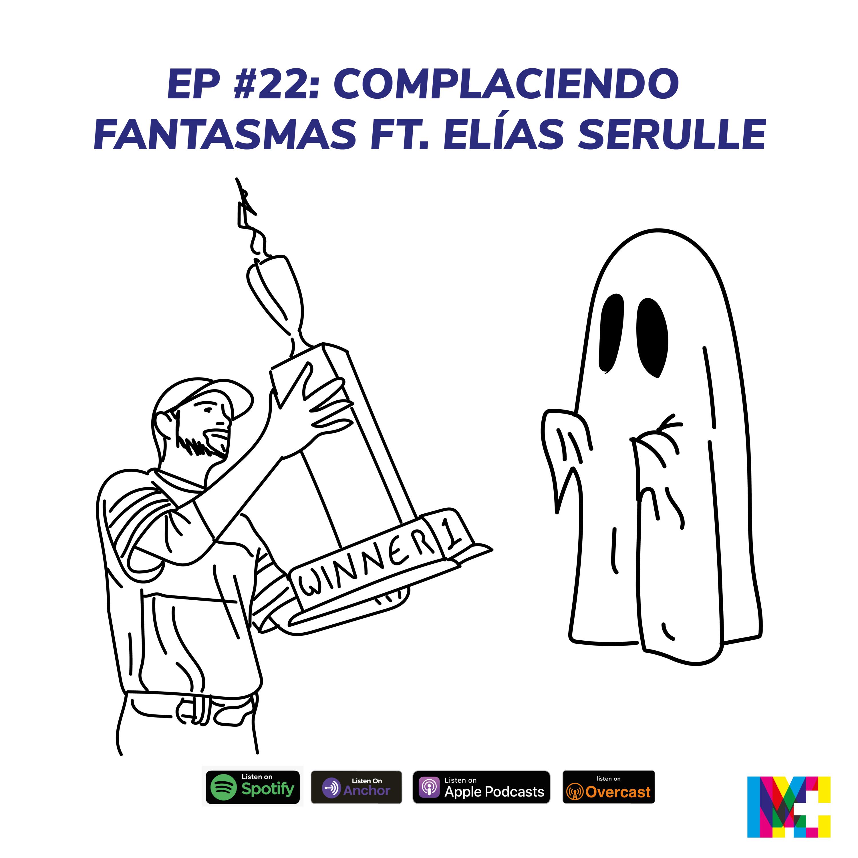 Complaciendo fantasmas con Elias Serulle