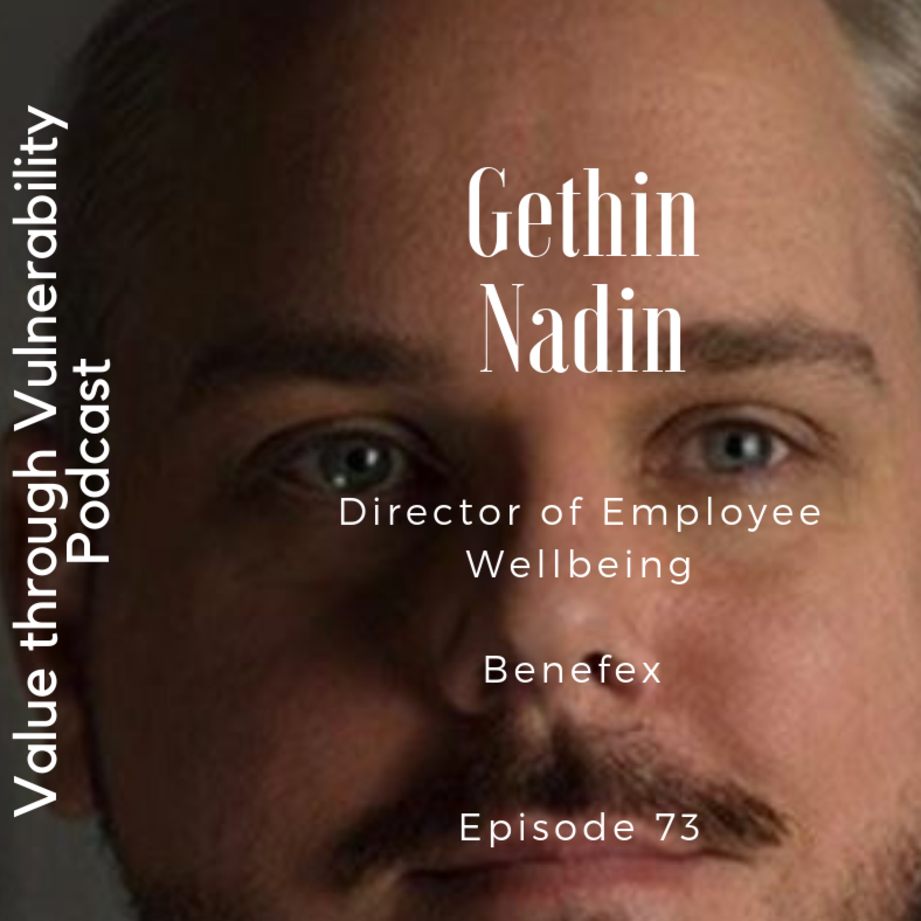 Episode 73 - Gethin Nadin, Director of Employee Wellbeing at Benefex