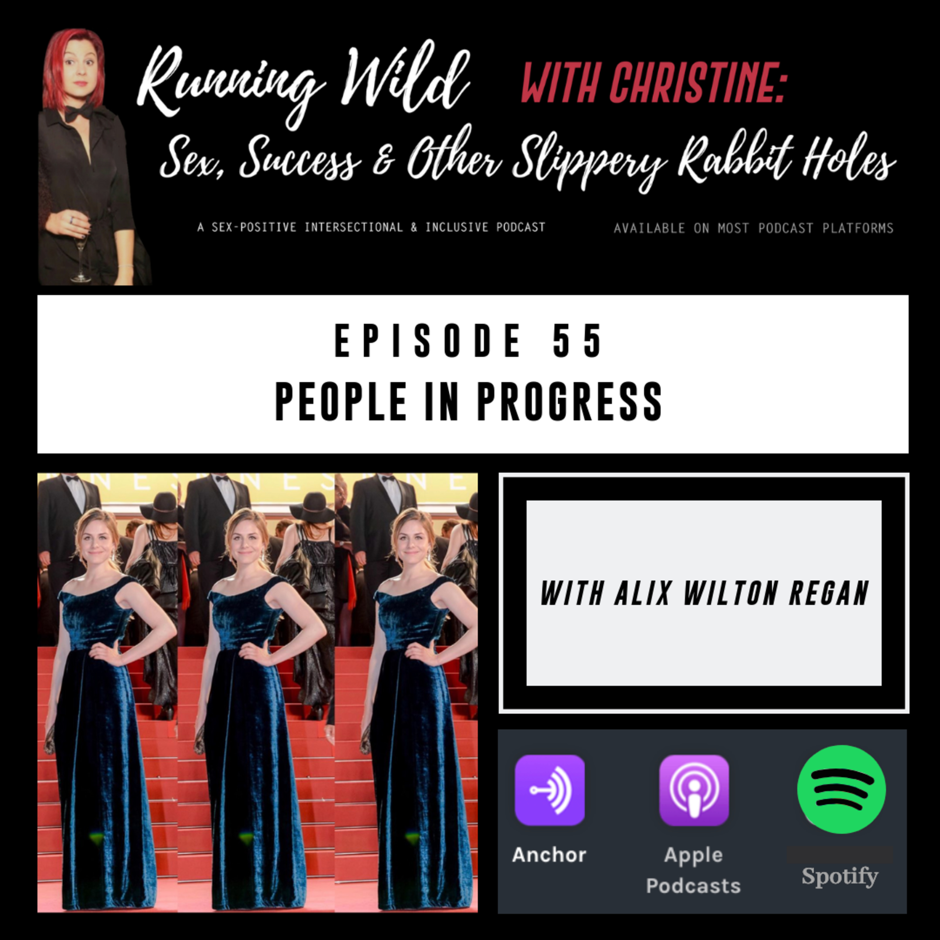 Ep 55: People in Progress, with Alix Wilton Regan