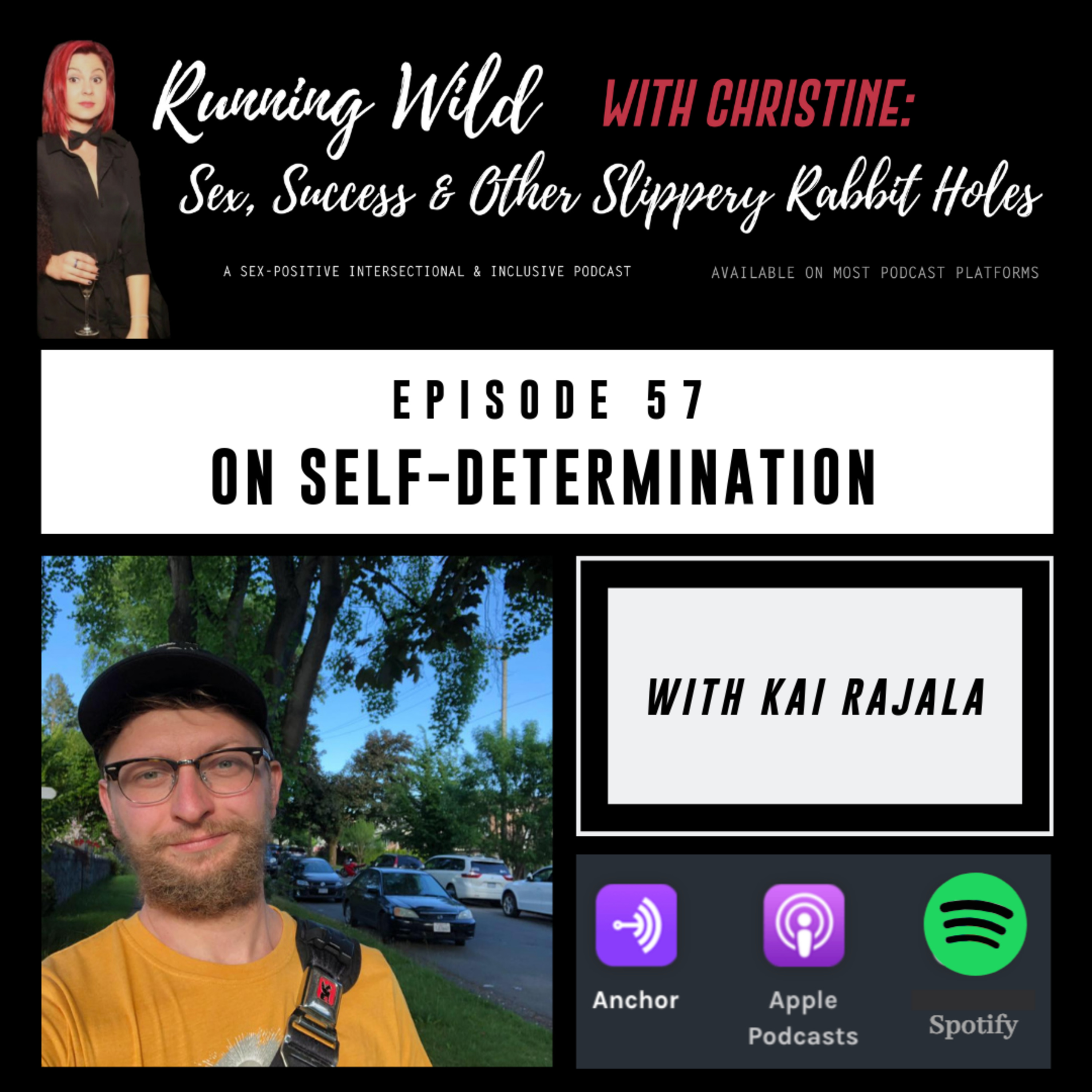 Ep 57: About Self-Determination, with Kai Rajala