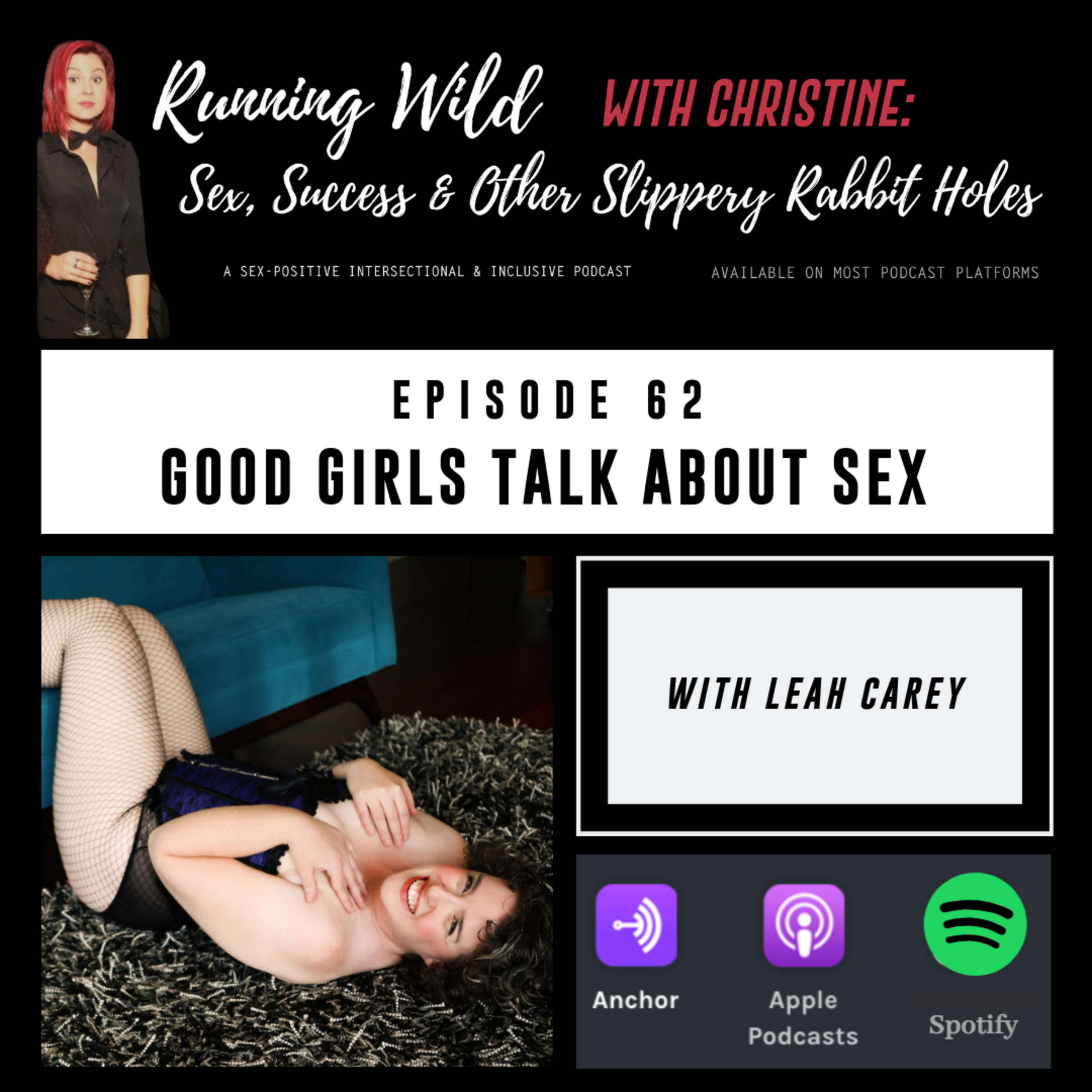 Ep 62: Good Girls Talk About Sex, with Leah Carey