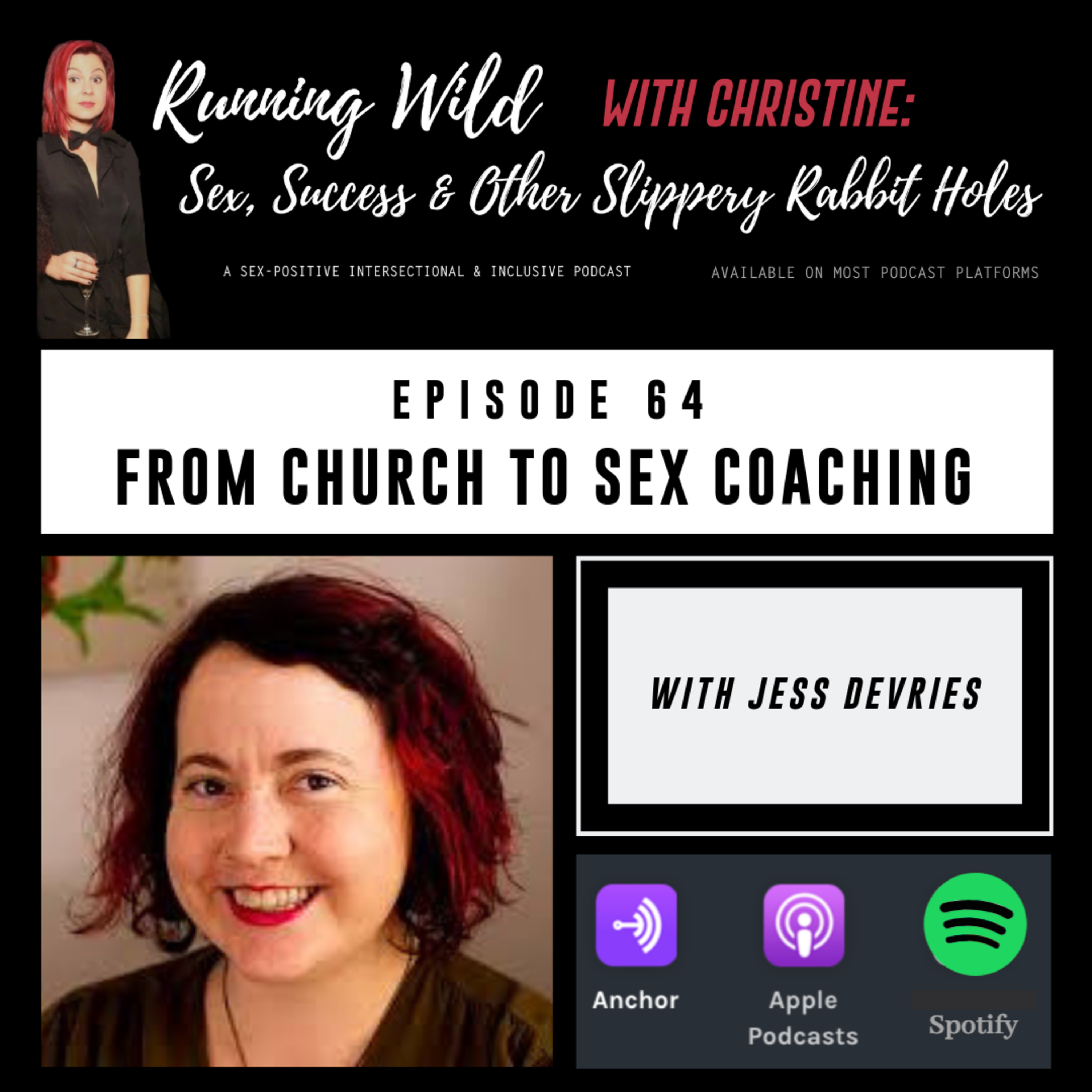 Ep 64: From the Church to Sex Coaching, with Jess DeVries