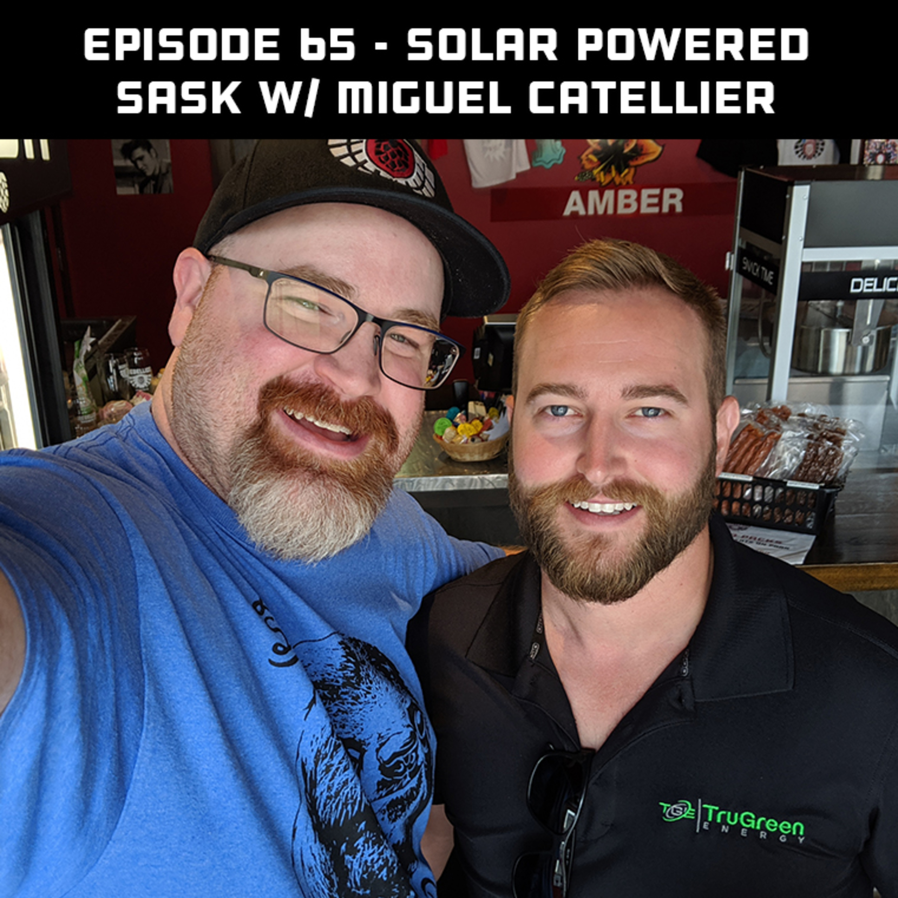 Solar Powered Sask with Miguel Catellier