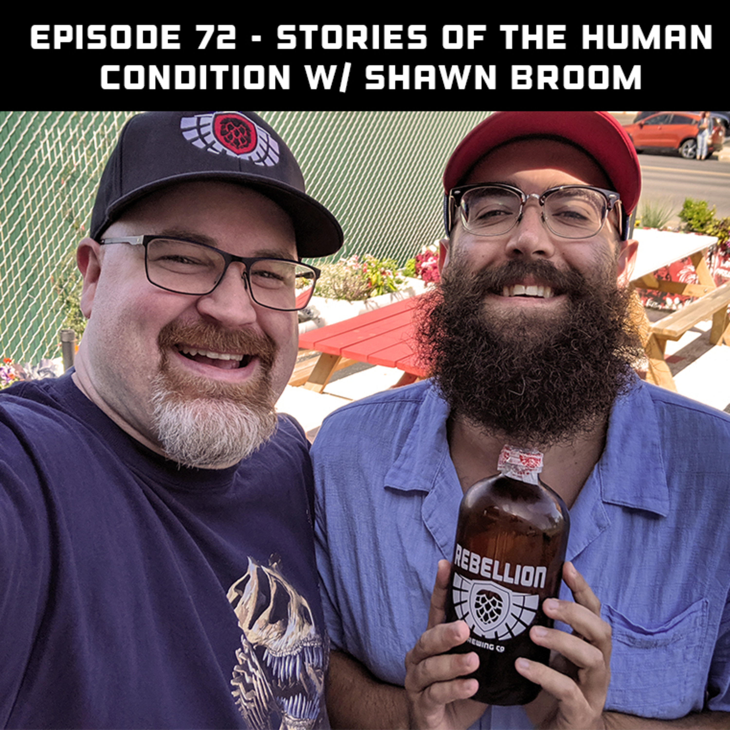 Stories of the Human Condition w/ Shawn Broom