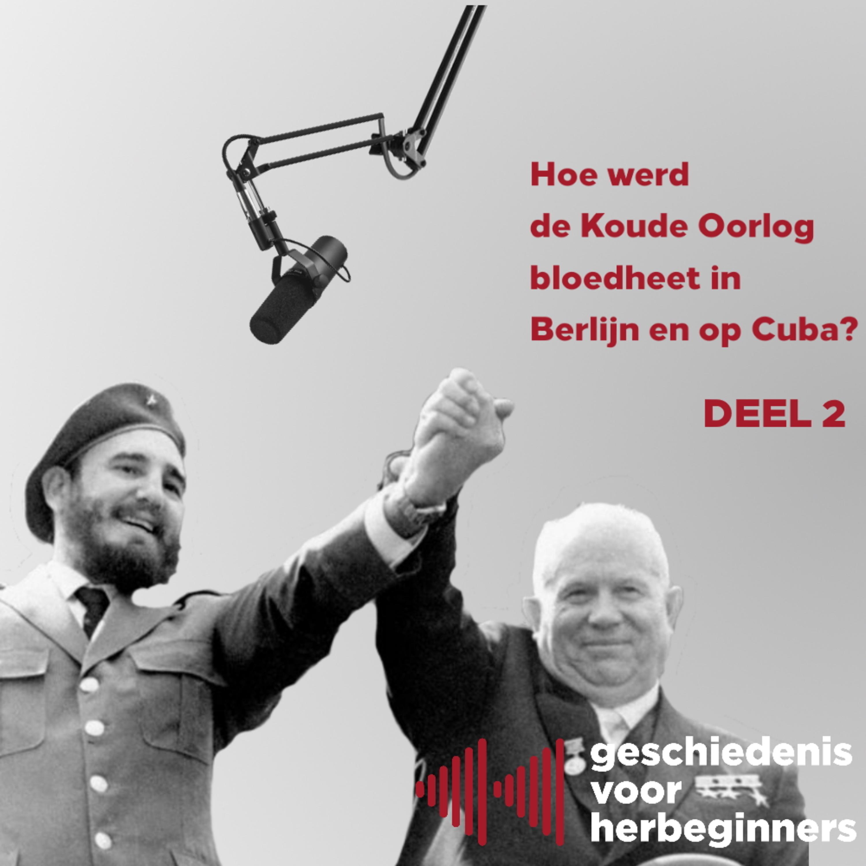 6.9 - Hoe leidde de Cubaanse rakettencrisis bijna tot WOIII?