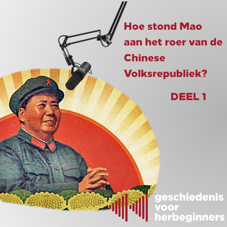 6.10 - Hoe stond Mao aan het roer van de Chinese volksrepubliek? (Koude Oorlog 10/17)