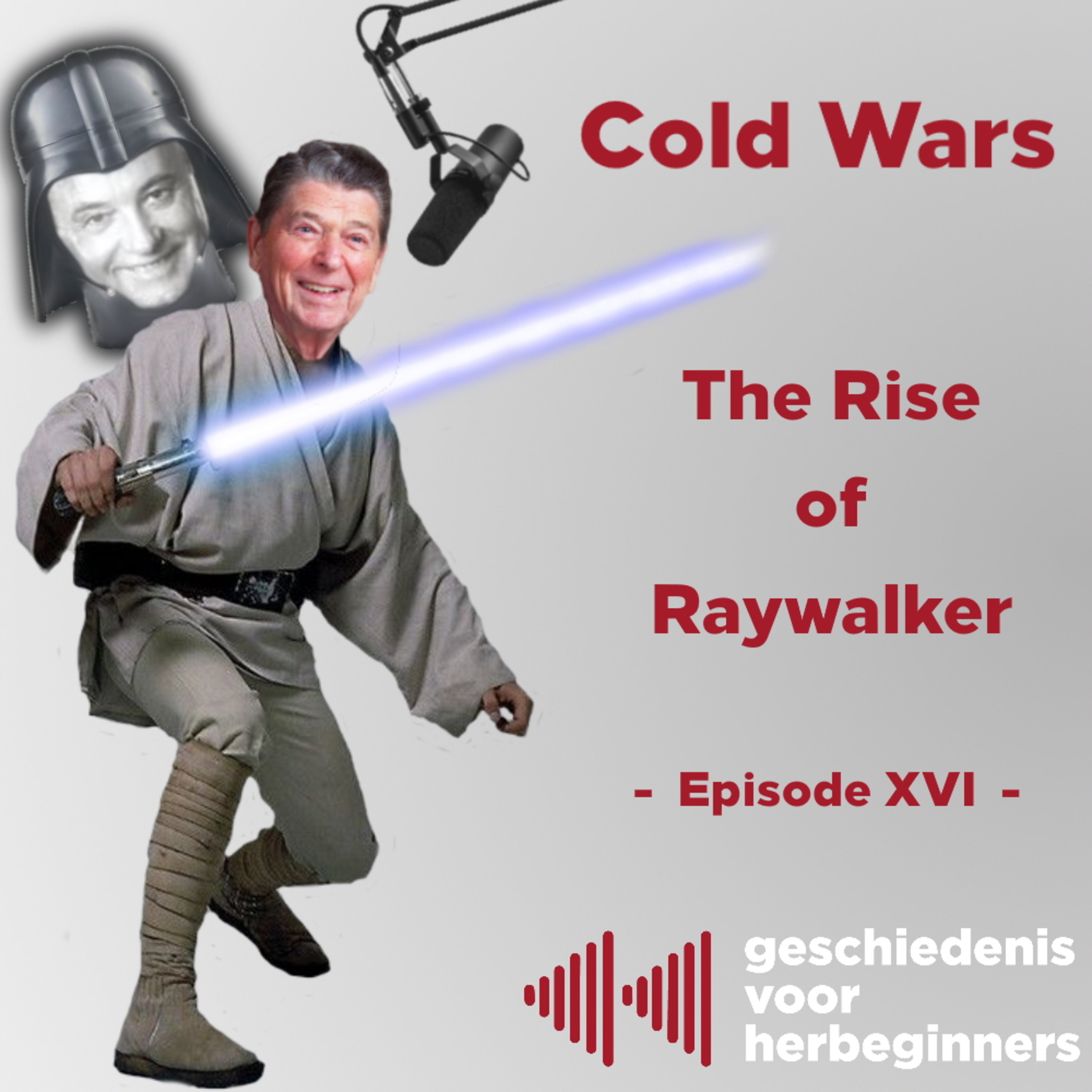 6.16 - Cold Wars: The Rise of Raywalker (Episode XVI)
