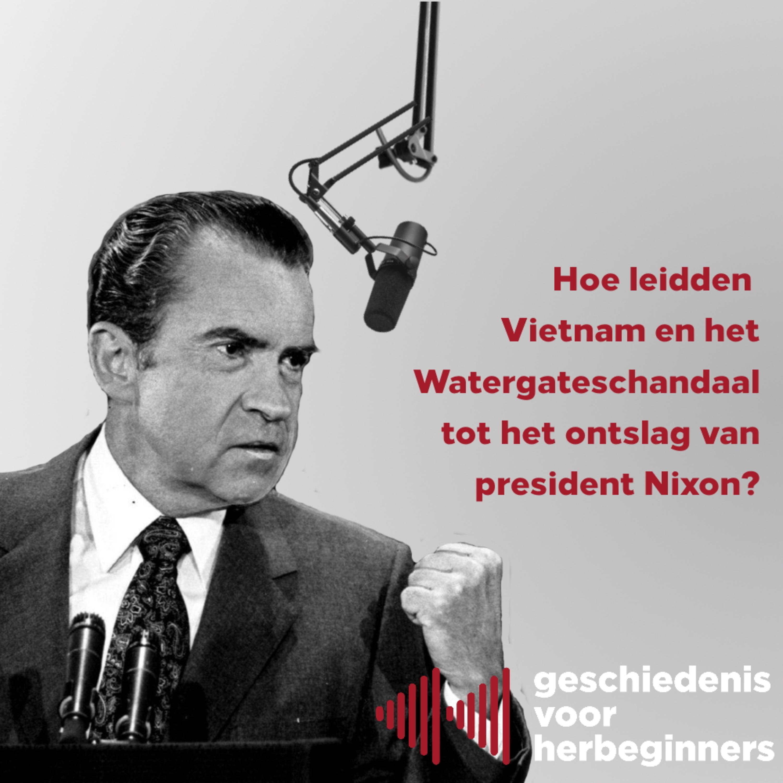 6.13 - Hoe leidden Vietnam en het Watergateschandaal tot het ontslag van president Nixon? (Koude Oorlog 13/17)