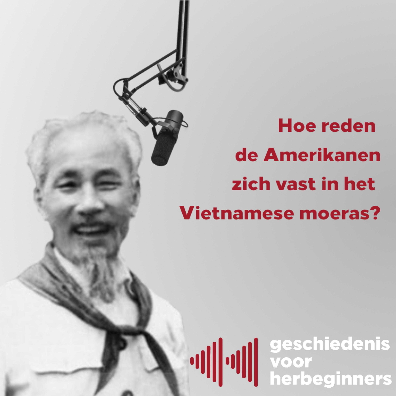6.12 - Hoe reden de Amerikanen zich vast in het Vietnamese moeras? (Koude Oorlog 12/17)