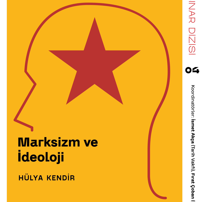 Marksizm ve İdeoloji - Hülya Kendir / Webinar