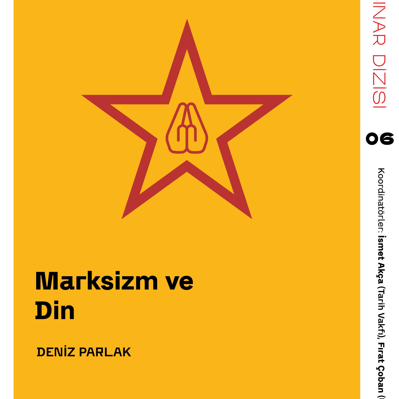 Marksizm ve Din - Deniz Parlak / Webinar