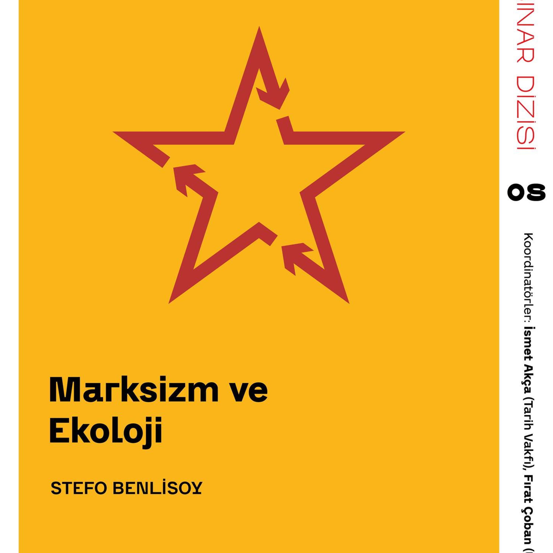 Marksizm ve Ekoloji - Stefo Benlisoy / Webinar