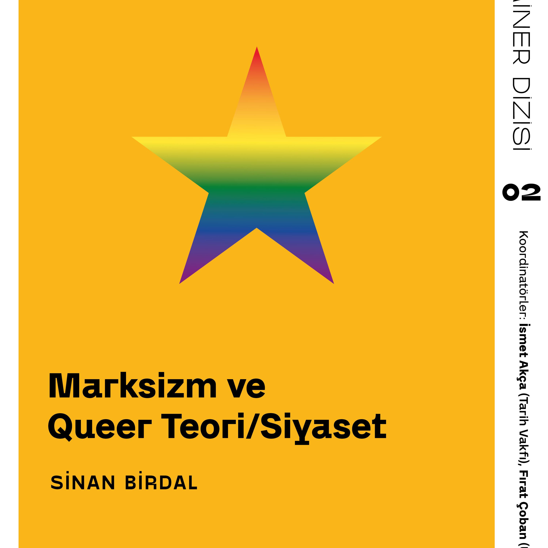 "Sinan Birdal - ""Marksizm ve Queer Teori/Siyaset"" - Marksizm 202: Tarih ve Kuram"