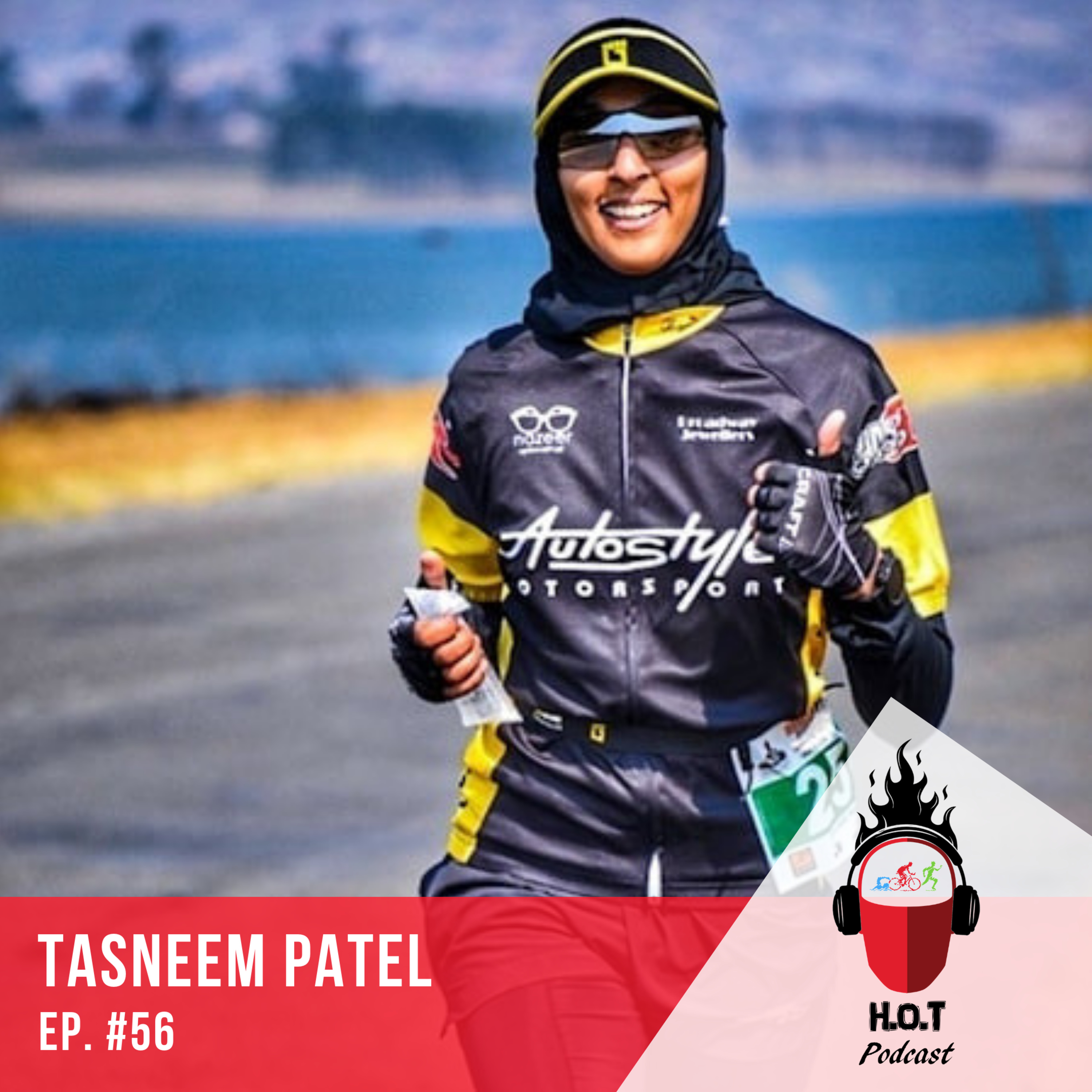 Ep. #56: Tasneem Patel | A Fully Covered Athlete from South Africa