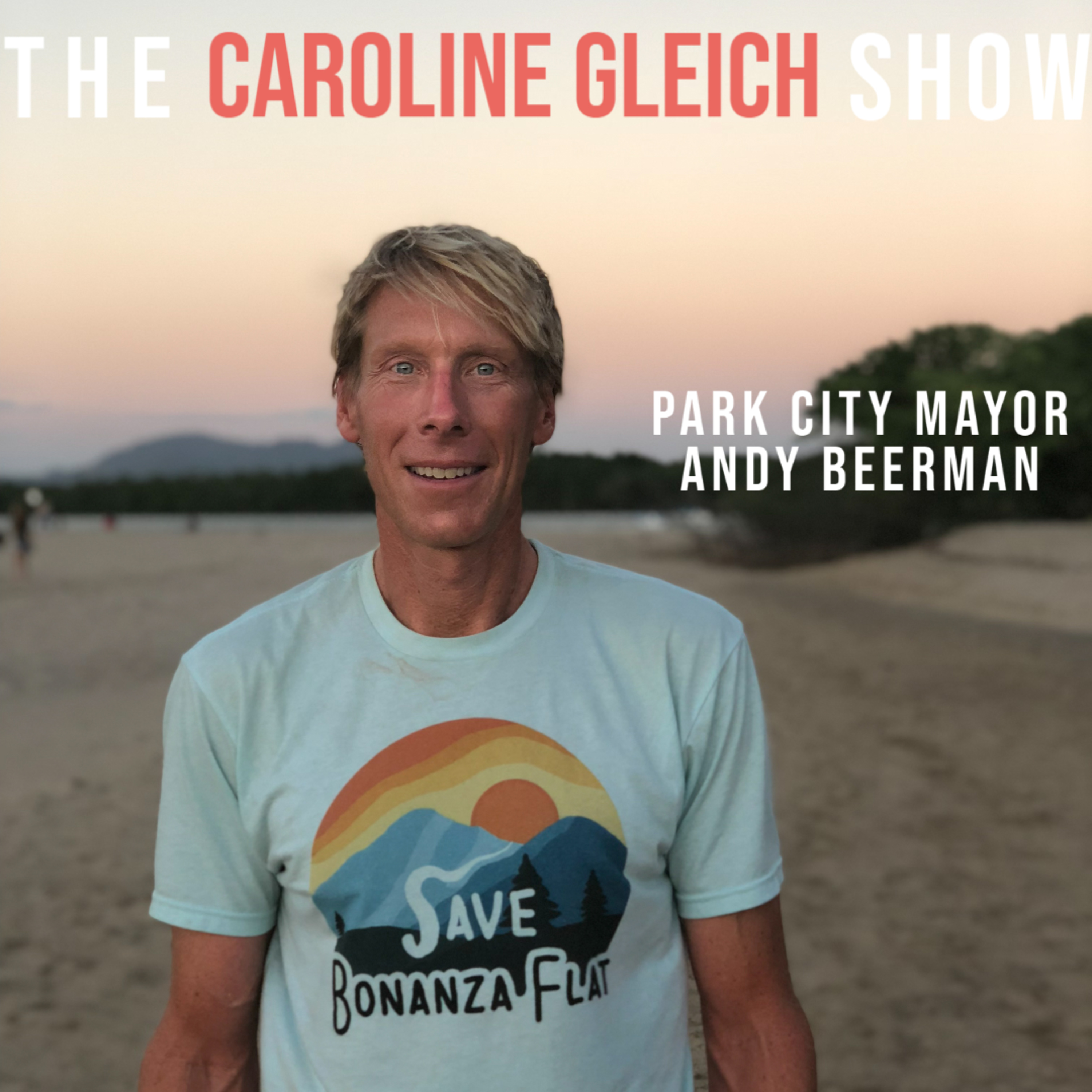 How to Talk To Elected Officials With Park City Mayor Andy Beerman: Episode 21