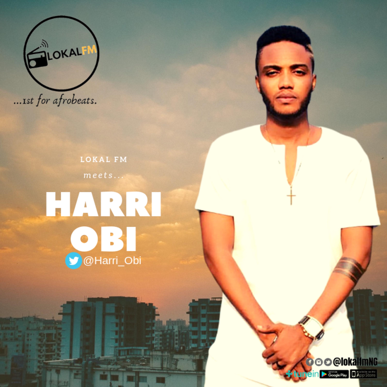 #LokalFMMEETS @Harri_Obi