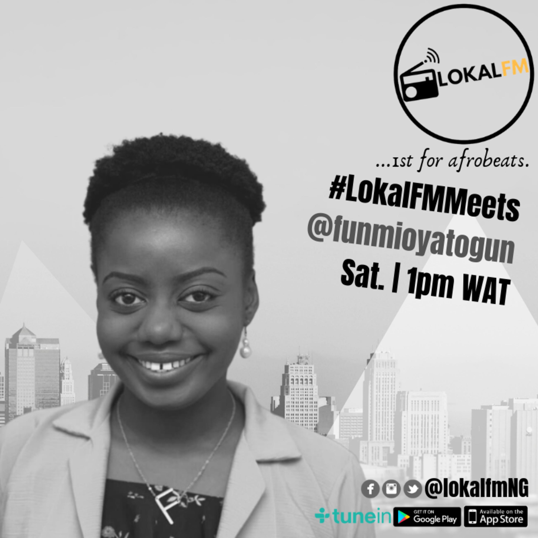 #LokalFMMeets @funmioyatogun