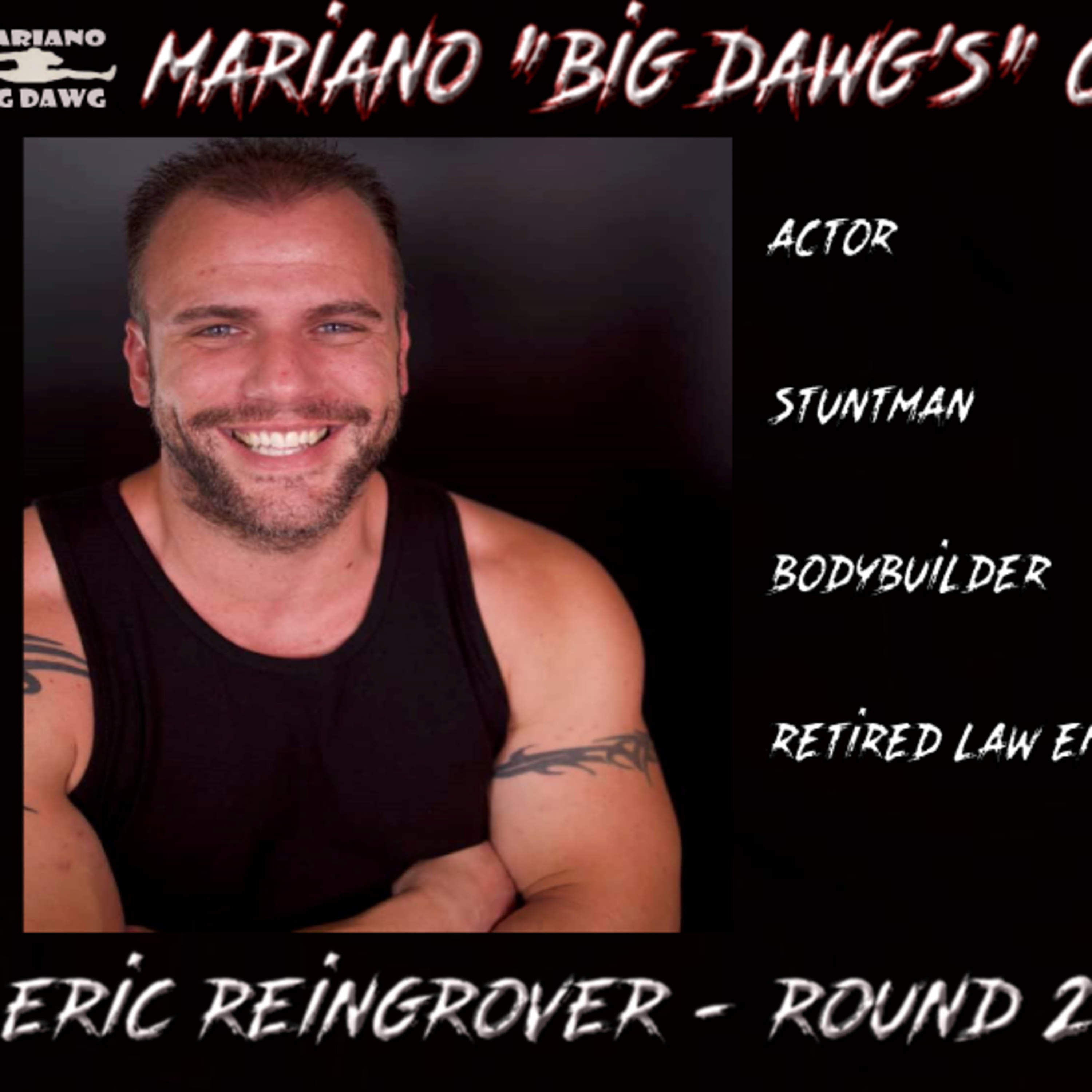Exclusive Interview with Eric Reingrover - Round 2