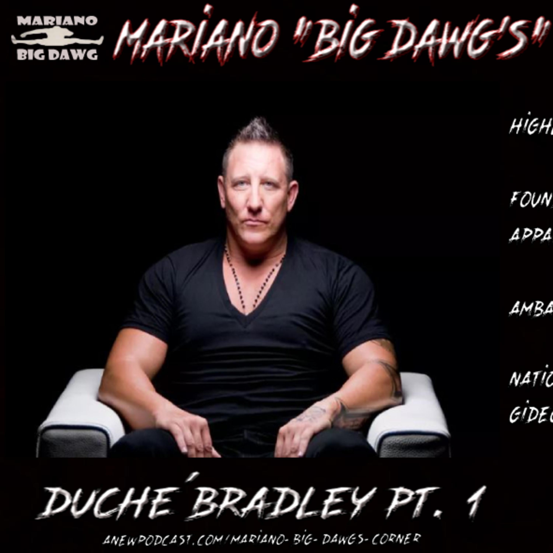 Exclusive Interview with Duche Bradley Pt. 1