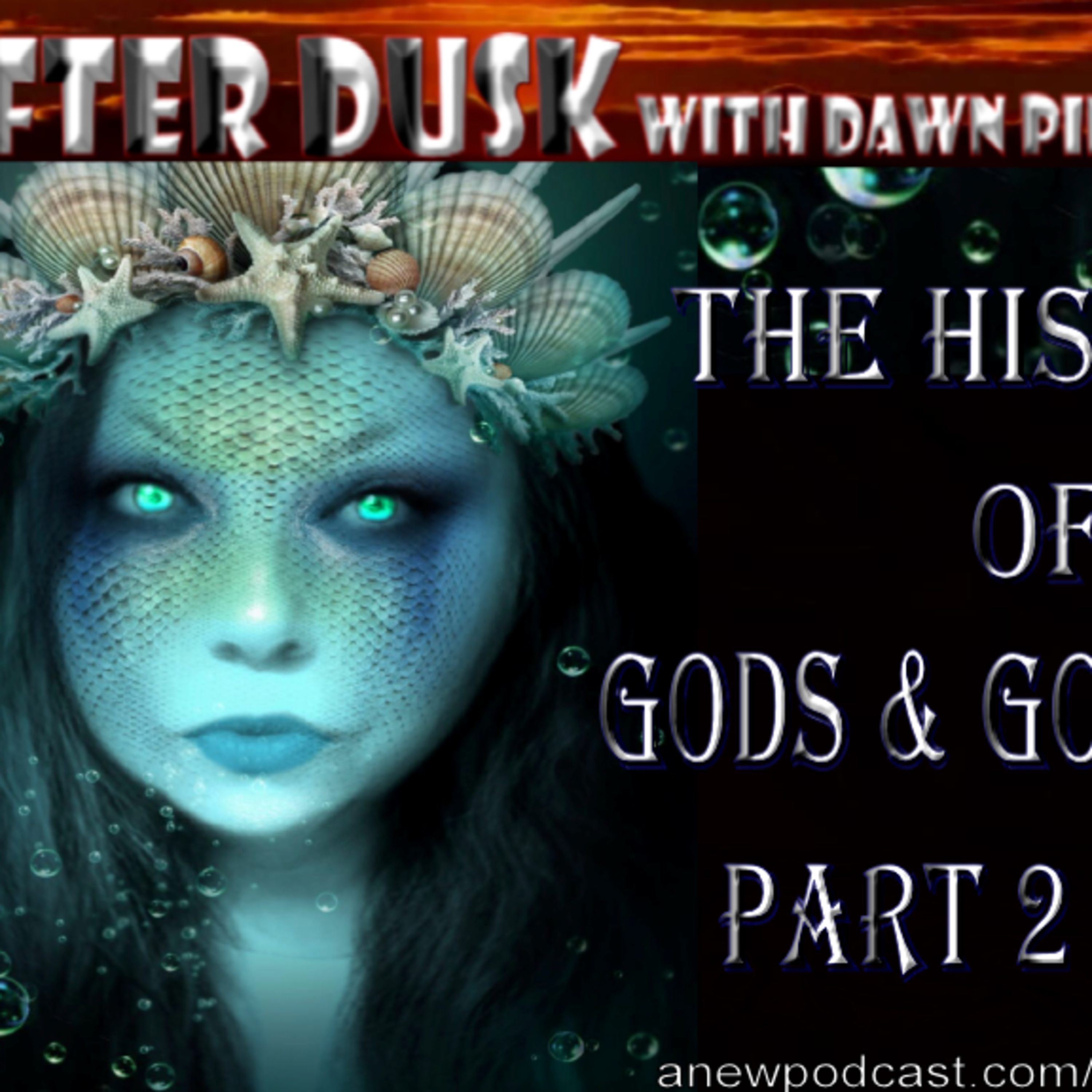 The History of Gods and Goddesses Part 2 of 11