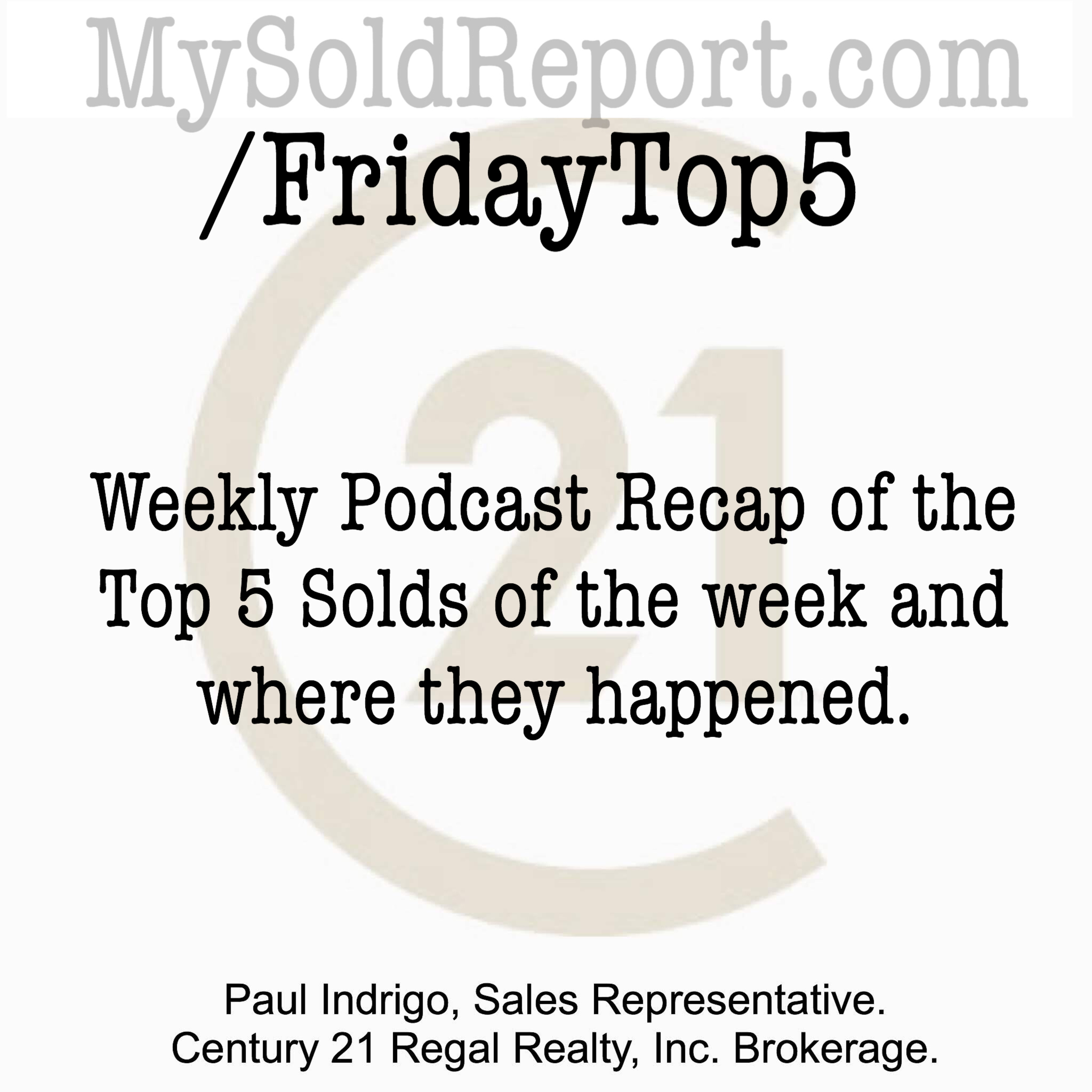 Episode 122: Friday Top 5 Solds in Toronto July 26-Aug 2