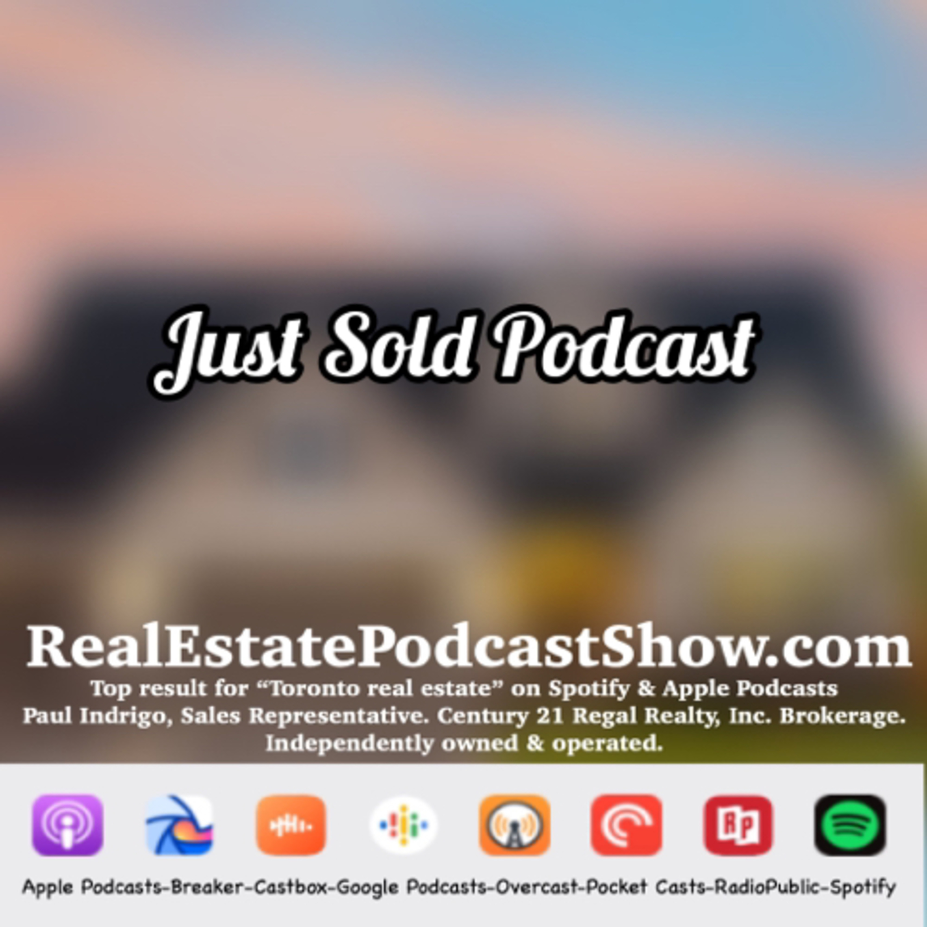 Episode 309: Just Sold Podcast. Toronto/GTA June SOLDS Review 2020.