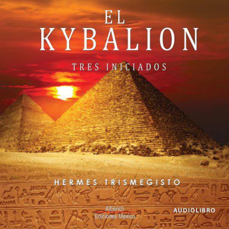 【 AUDIOLIBRO 】▷ El kybalion - Hermes Trismegisto