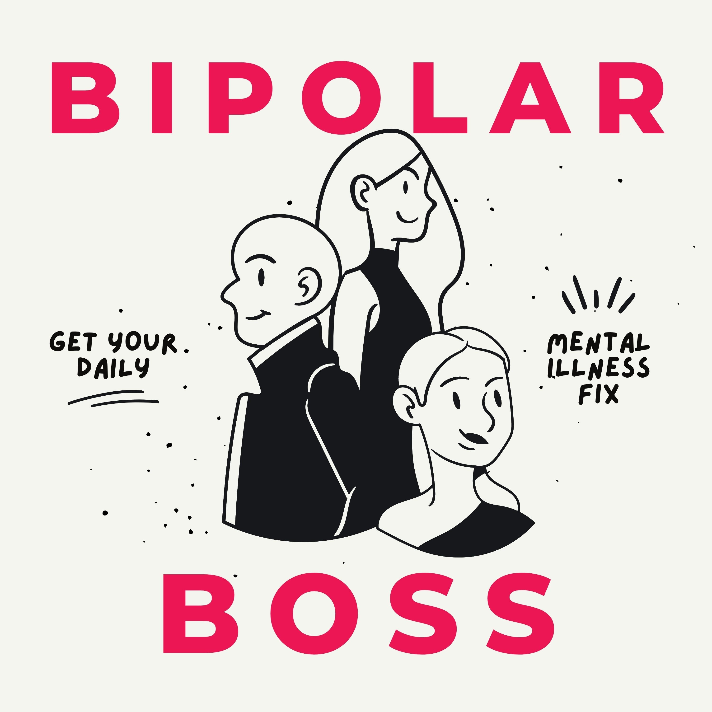 Bipolar Boss - Episode 9- Interview with The Bipolar Barbie