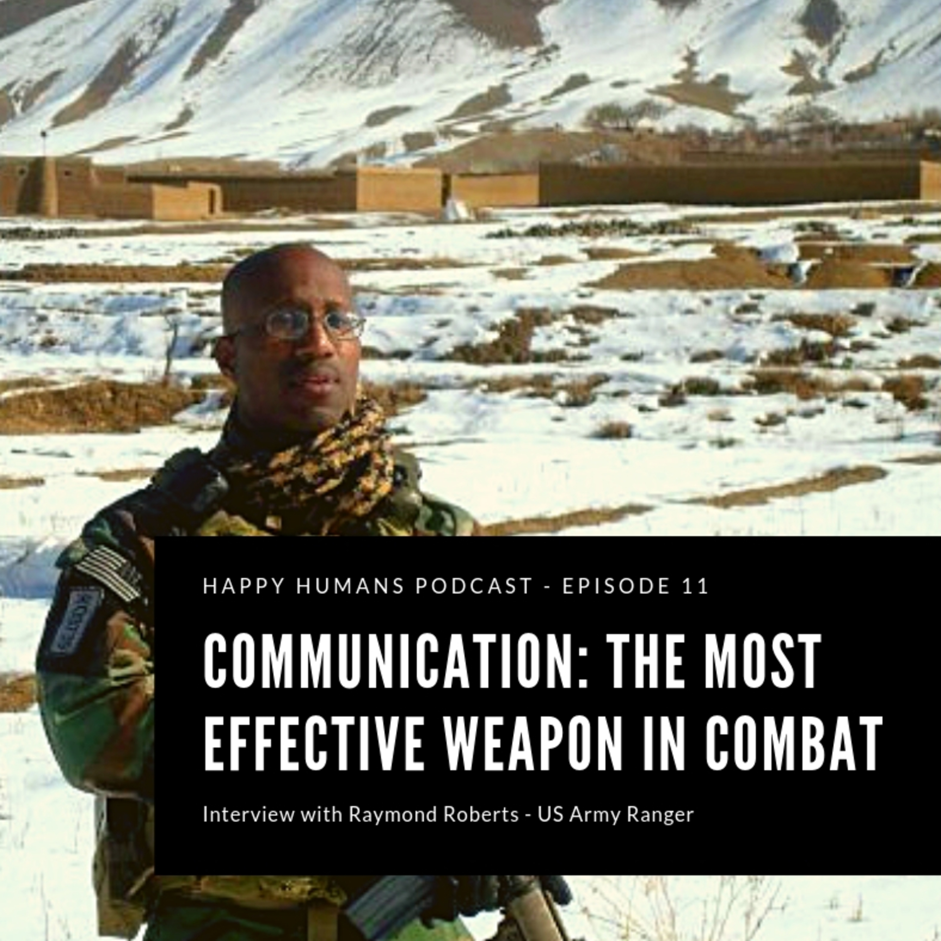 Episode 11 - Communication: The Most Effective Weapon in Combat