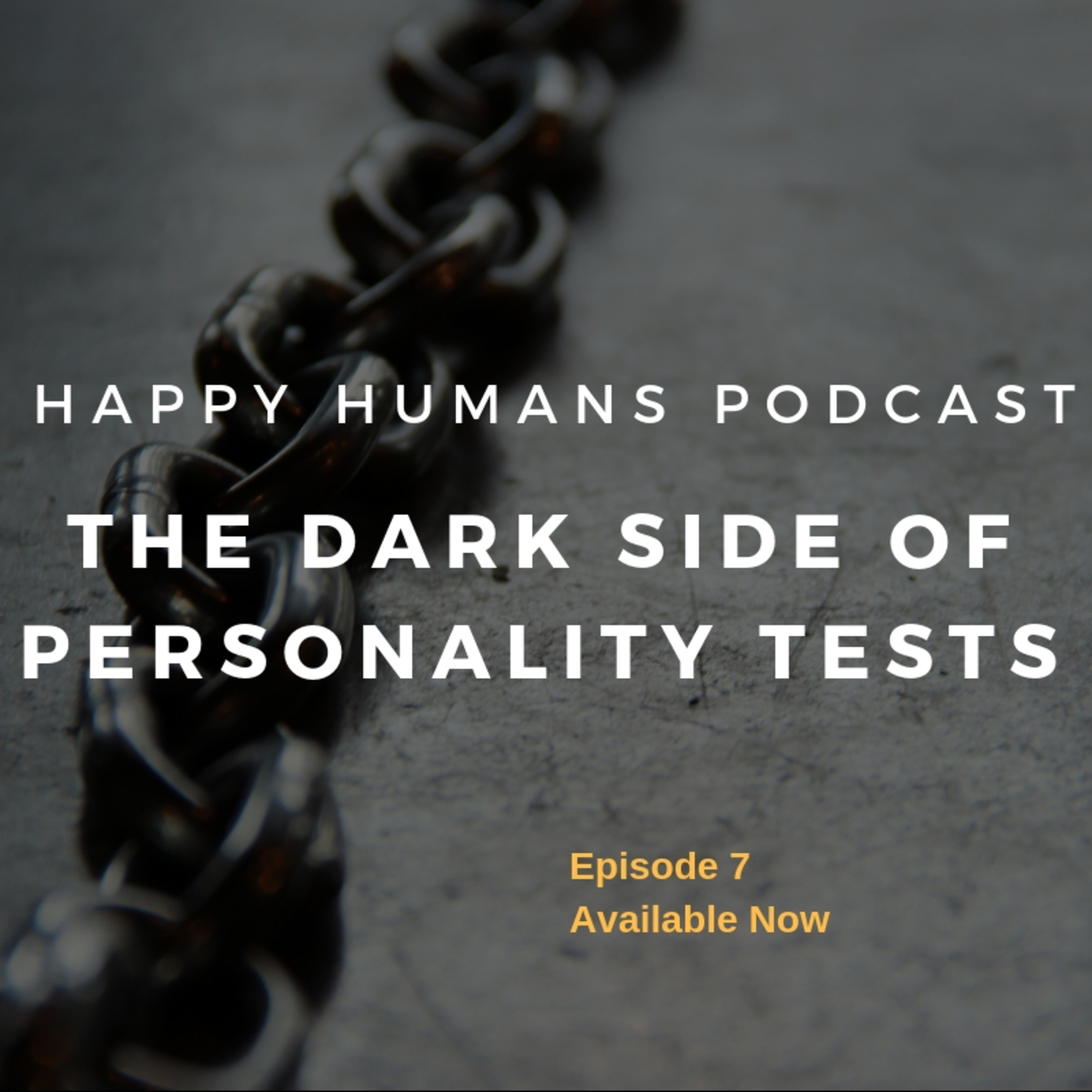Episode 7 - The Dark Side of Personality Tests