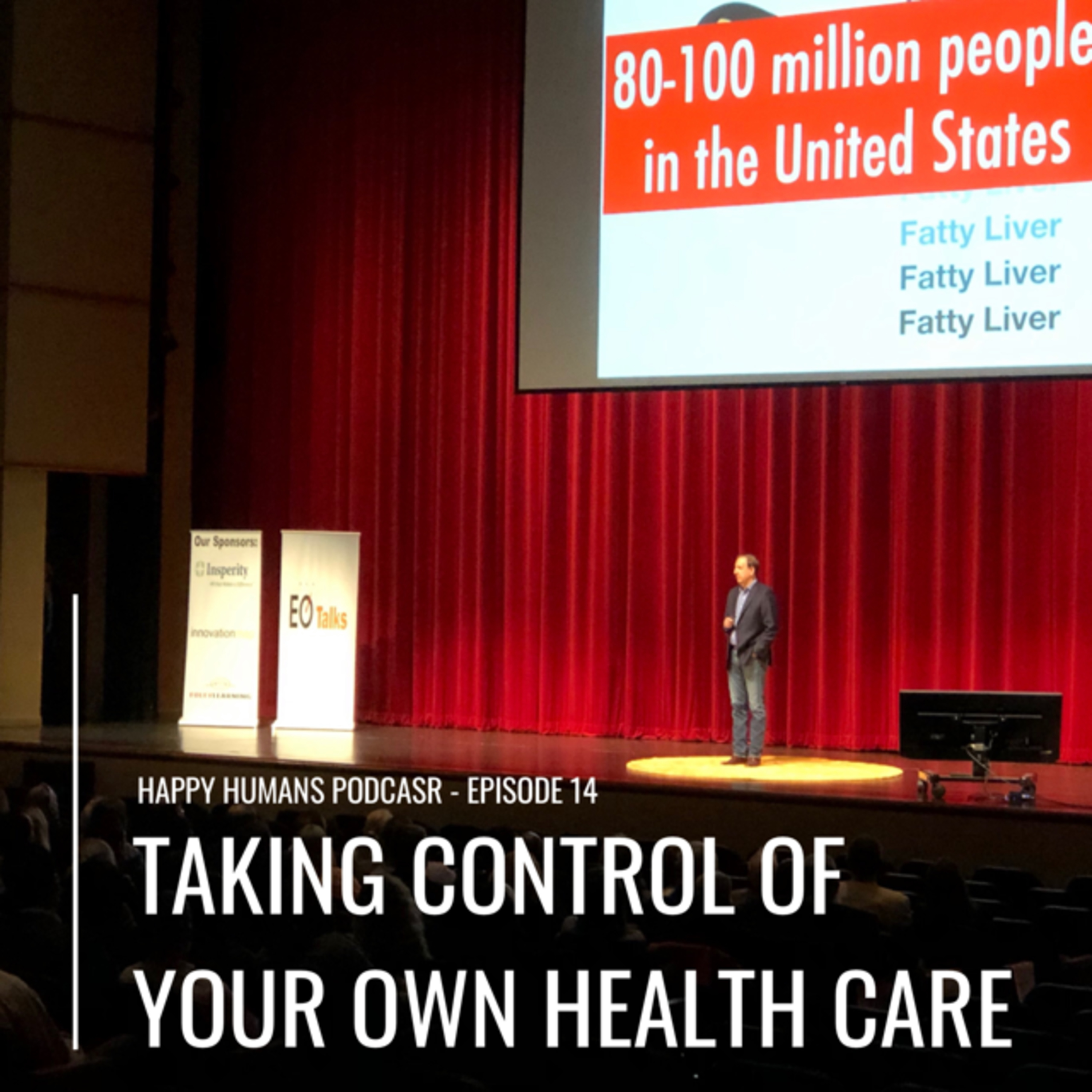 Episode 14 - Taking Control of Your Own Health Care