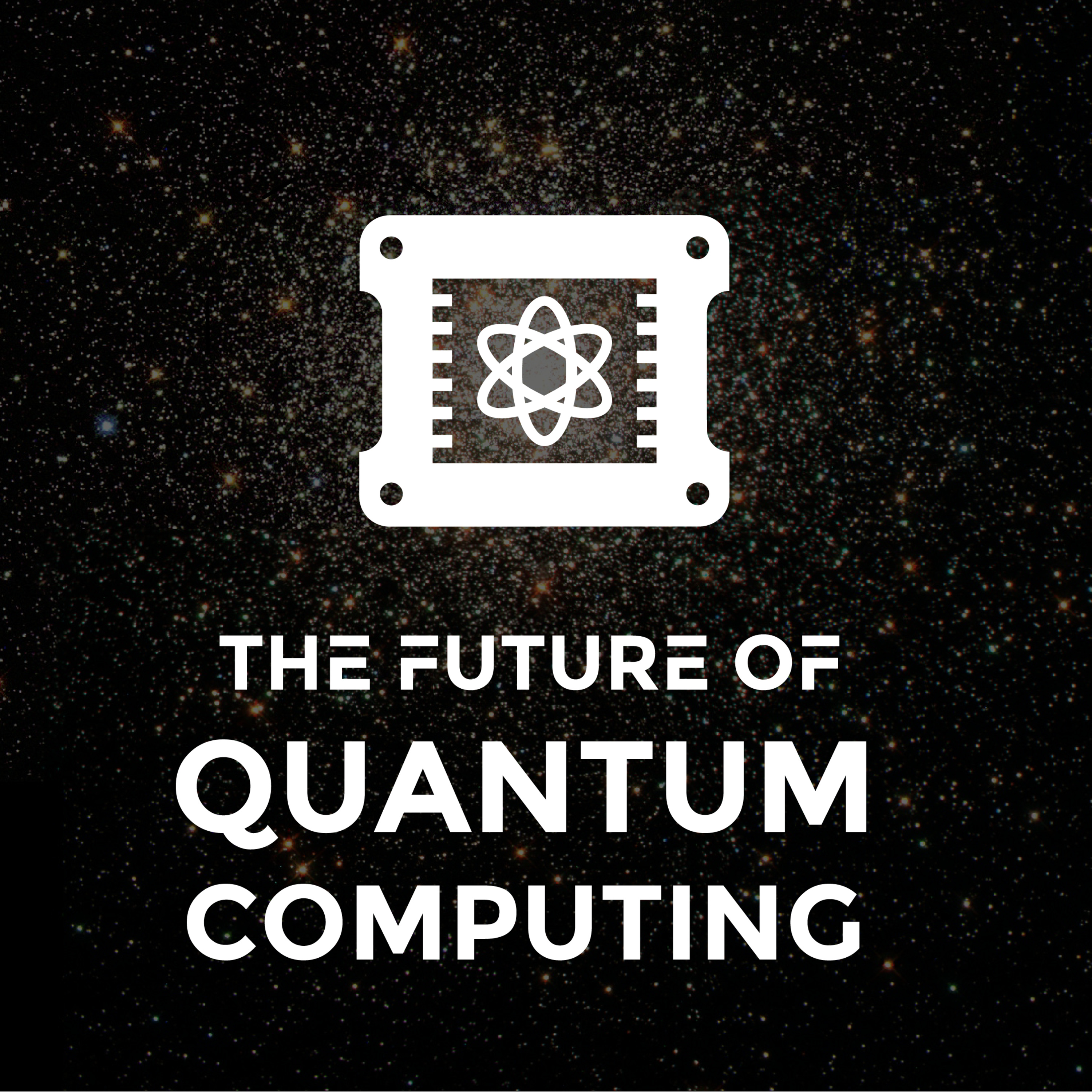 Ep. 46 - The Future of Quantum Computing